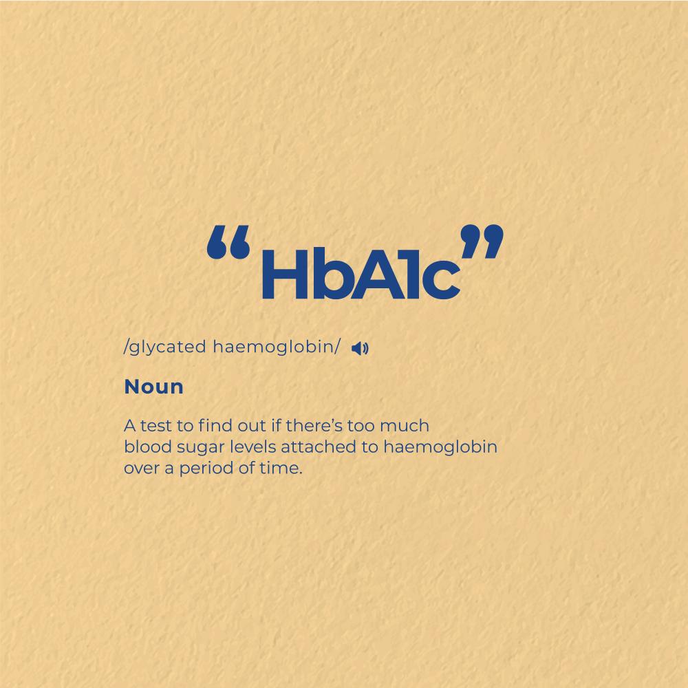 Understanding HbA1c: A Necessity for Diabetic Patients