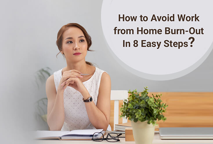 How to avoid work from home burn out