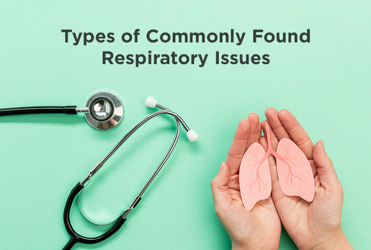 Types of Commonly Found Respiratory Issues