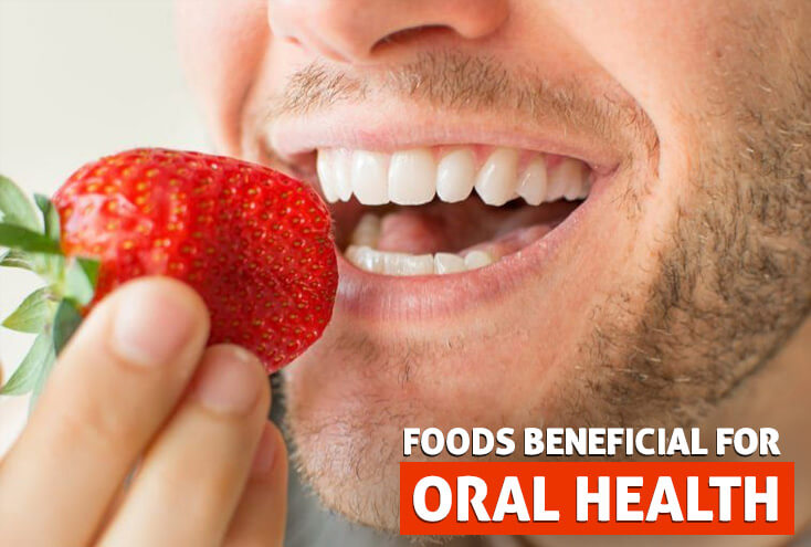 Foods Beneficial for Oral Health