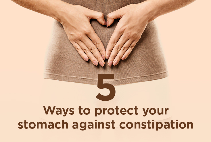 5 Ways to Protect Your Stomach Against Constipation