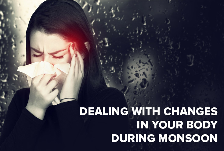 Dealing With Changes in Your Body During Monsoon